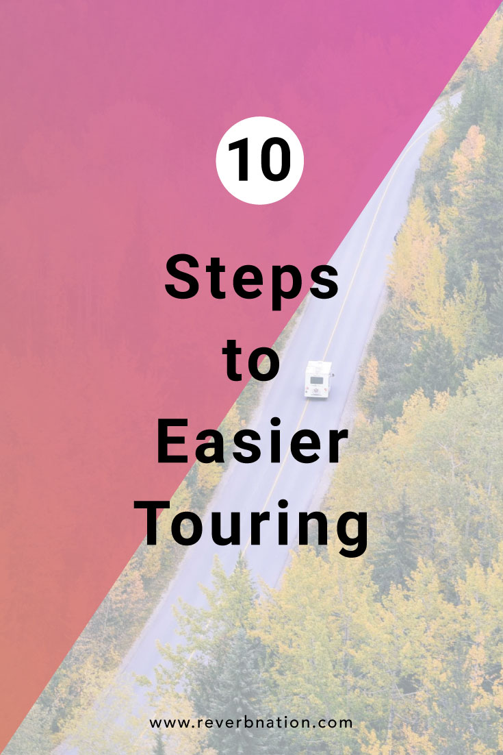 10 Steps to Easier Touring   ReverbNation