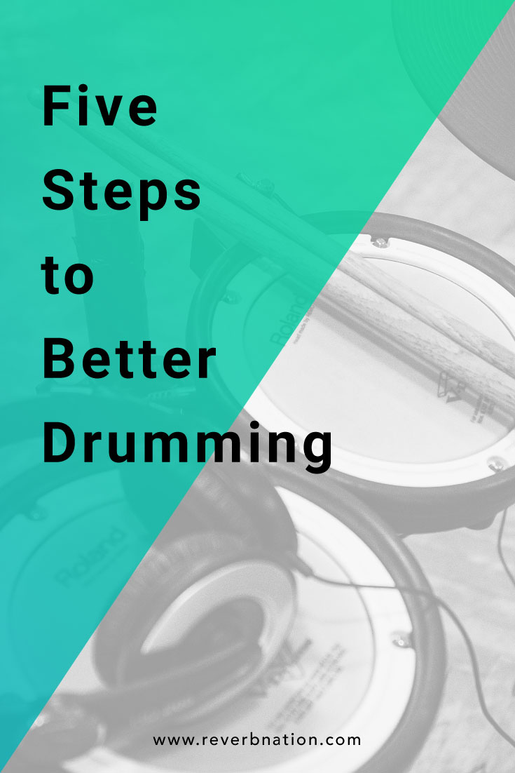 5 Steps to Become a Better Drummer