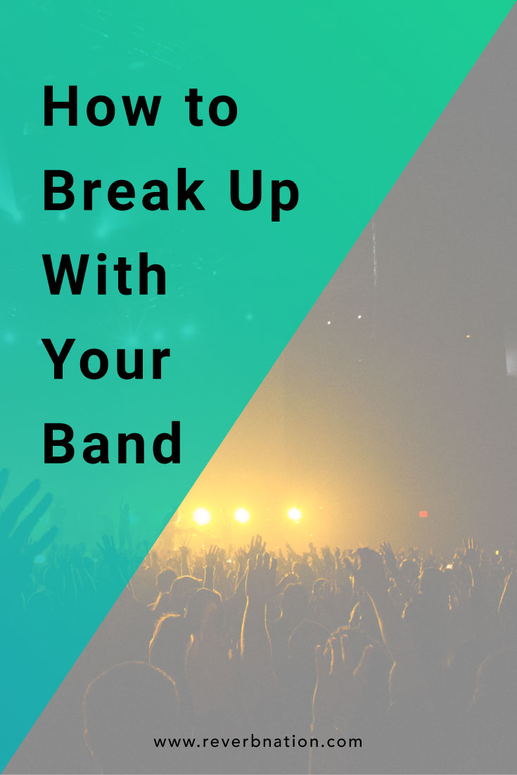 How to Break Up With Your Band Without Bad Blood