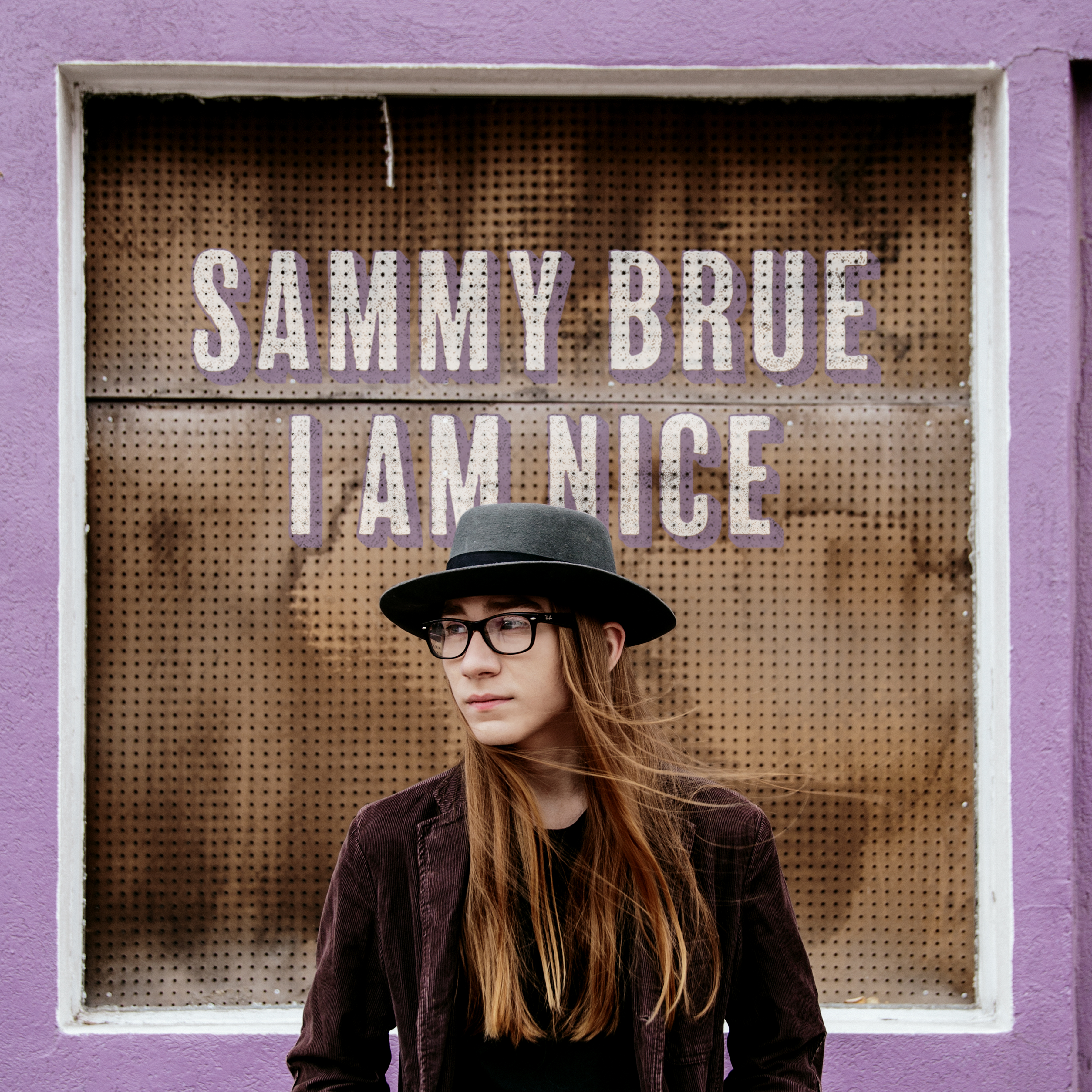 I Am Nice: Sammy Brue's Debut Album & Interview