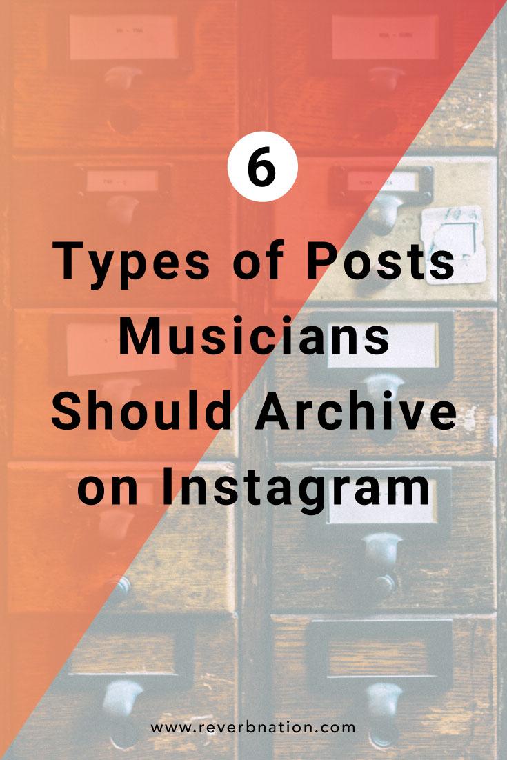 6 Posts Musicians Should Archive on Instagram | ReverbNation